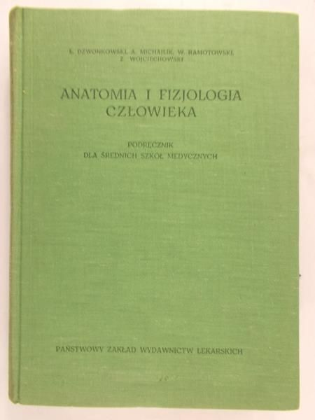 Dzwonkowski I., Michajlik A. - Anatomia i fizjologia człowieka