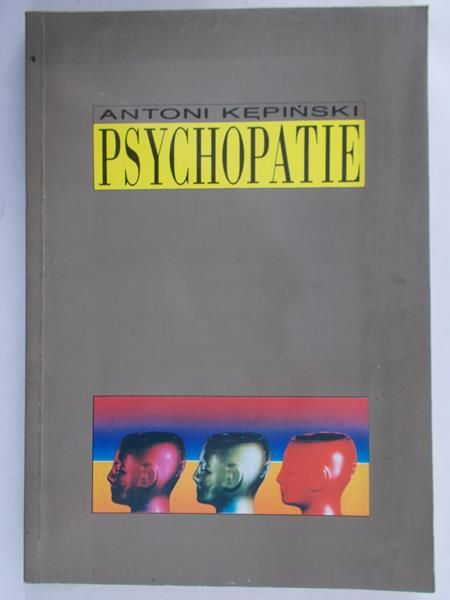 Kępiński Antoni  - Psychopatie