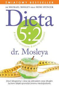Spencer Mimi - Dieta 5:2 dr. Mosleya