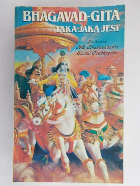 Bhagavad Gita - Taka jaką jest