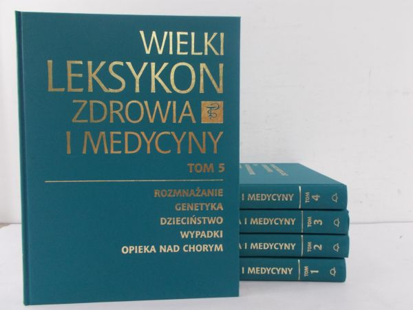 Kozłowski Paweł (red.) - Wielki leksykon zdrowia i medycyny, Tom I-V