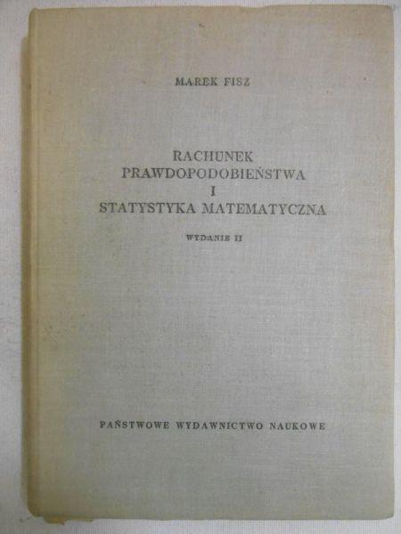 Fisz Marek - Rachunek prawdopodobieństwa i statystyka matematyczna