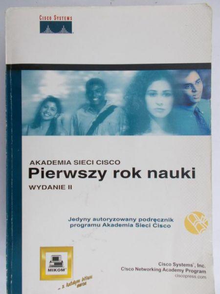 Turczyński Krzysztof (red.) - Akademia Sieci Cisco. Pierwszy rok nauki