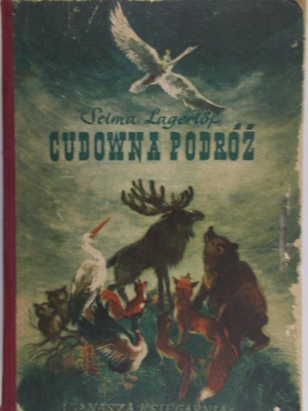 Lagerlof Selma - Cudowna podróż, tom I