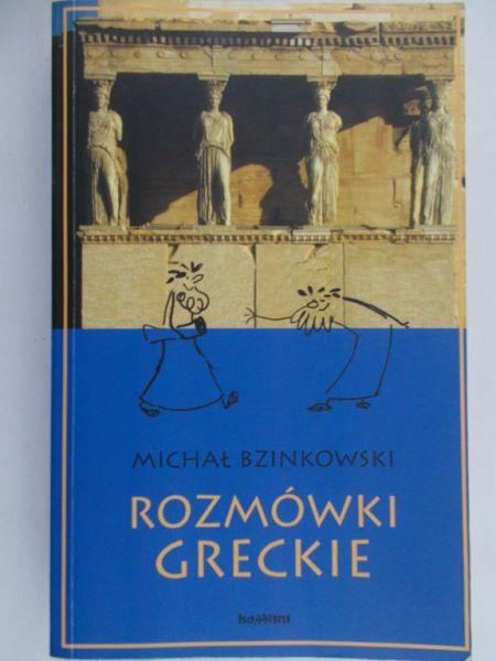 Bzinkowski Michał - Rozmówki greckie