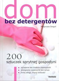 Świgoń Małgorzata - Dom bez detergentów