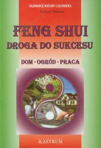 Feng Shui: droga do sukcesu