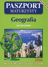 Starzomski Jan - Paszport maturzysty Geografia