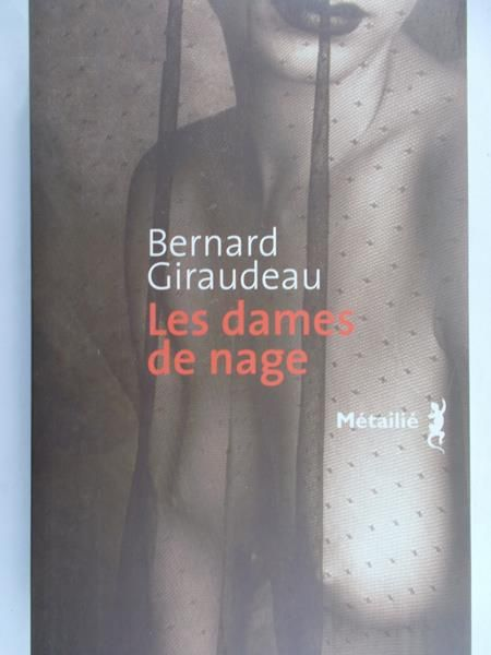 Giraudeau Bernard  - Les Dmaes de Nage