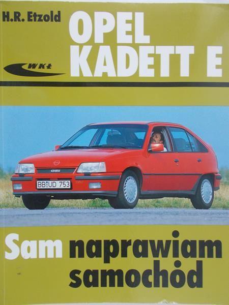 Etzold H.R. - Opel kadett E. Sam naprawiam samochód