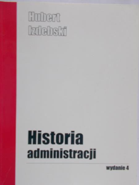 Izdebski Hubert - Historia administracji