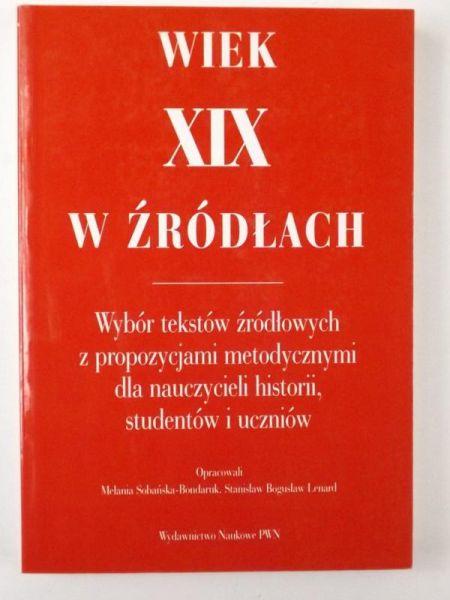 Sobańska - Bondaruk Melania - Wiek XIX w źródłach
