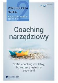 Jerzy Gut - Psychologia szefa 2. Coaching narzędziowy