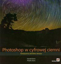 Davis Phyllis - Photoshop w cyfrowej ciemni