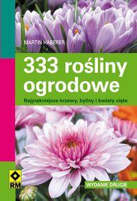 Haberer Martin - 333 rośliny ogrodowe