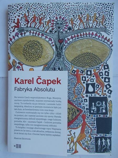 Capek Karel - Fabryka absolutu