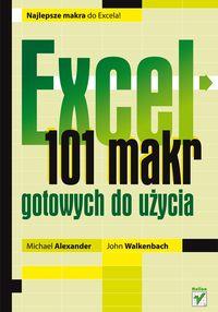 John Walkenbach - Excel 101 makr gotowych do użycia
