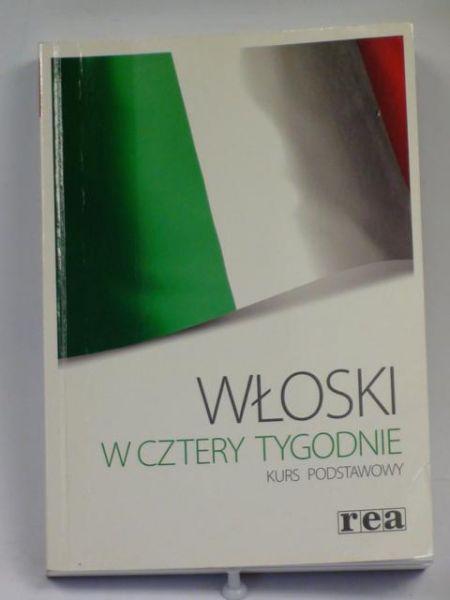 Opolska - Waszkiewicz Anna - Włoski w cztery tygodnie. Kurs podstawowy, Zestaw