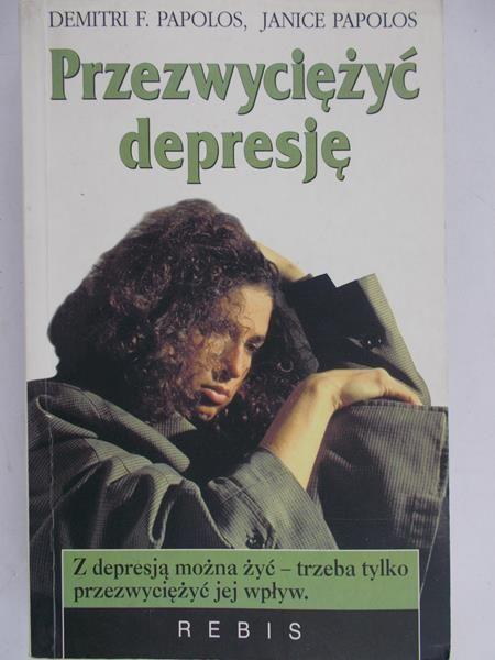Papolos Demitri - Przezwyciężyć depresję