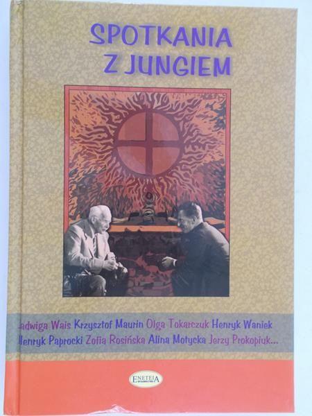 Maurin Krzysztof (red.) - Spotkania z Jungiem