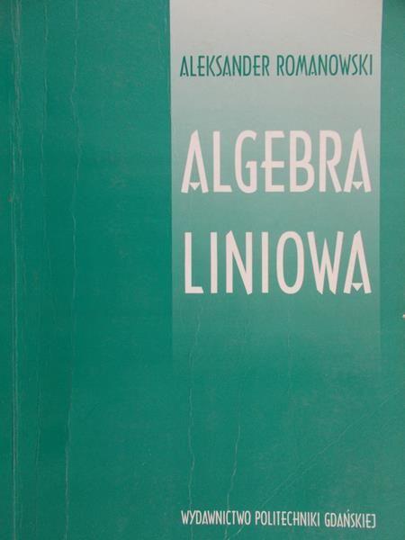 Świrszcz Tadeusz - Algebra liniowa
