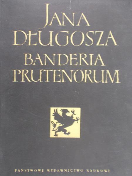 Długosz Jan - Banderia Prutenorum