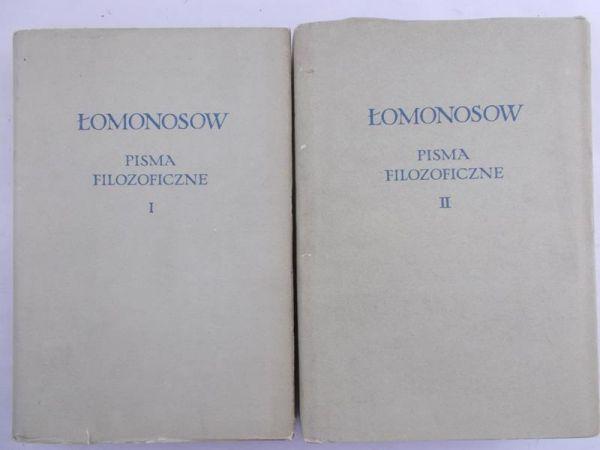 Łomonosow Michał - Pisma filozoficzne, tom I-II