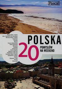 Figiel Stanisław - Polska 20 pomysłów na weekend