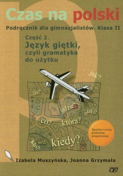 Grzymała Joanna - Czas na polski 1 podręcznik część 2