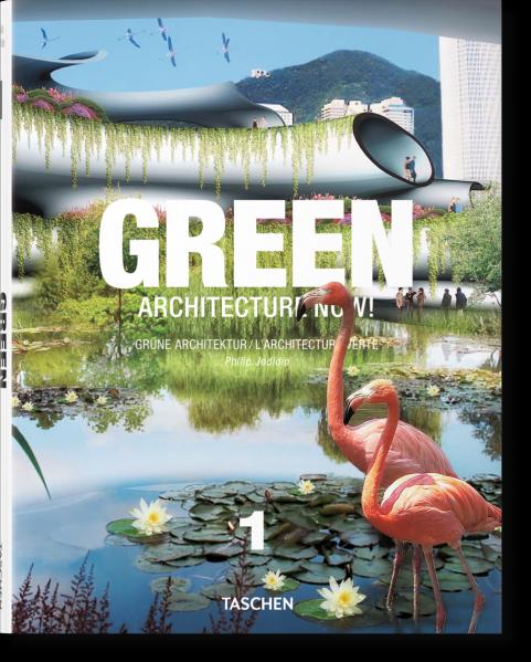 Jodidio Philip  - Green Architecture Now!. Vol.1. Nowa