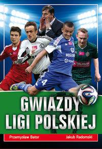 Radomski Jakub - Gwiazdy ligi polskiej