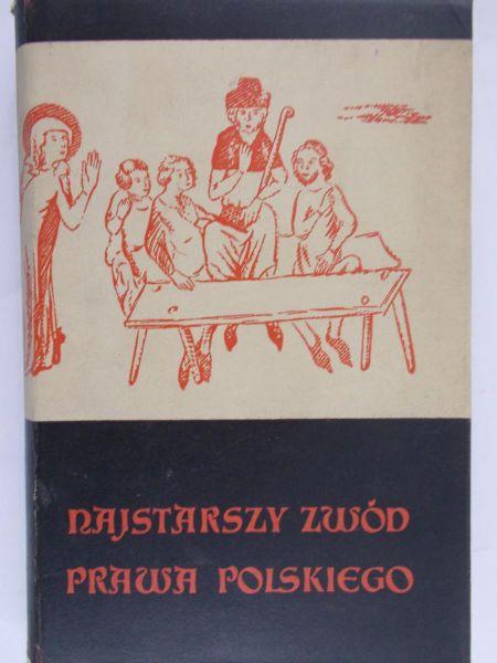 Matuszewski Józef (tłum.) - Najstarszy zwód prawa polskiego