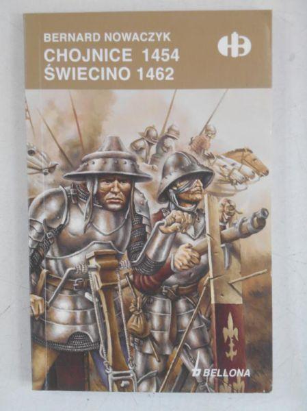 Nowaczyk Bernard - Chojnice 1454. Świecino 1462,