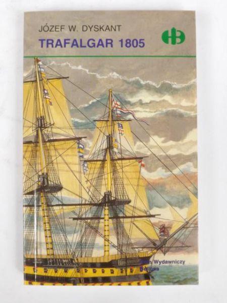 Dyskant Józef W. - Trafalgar 1805, Historyczne Bitwy