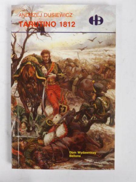 Dusiewicz Andrzej - Tarutino 1812