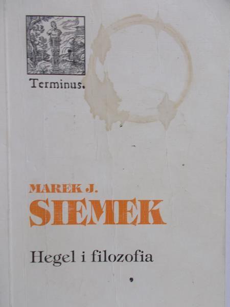 Siemek Marek J. - Hegel i filozofia