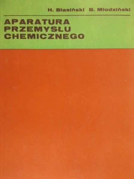 Błasiński H. - Aparatura przemysłu chemicznego