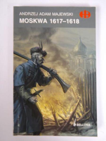 Majewski Andrzej Adam - Moskwa 1617-1618