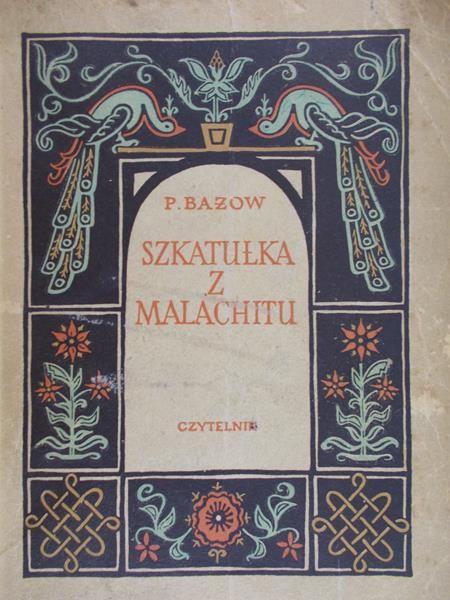 Bażow Paweł - Szkatułka z Malachitu