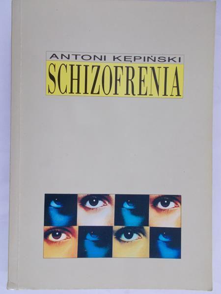 Kępiński Antoni - Schizofrenia