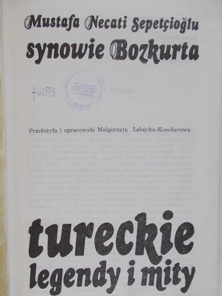 Sepetcioglu Mustafa Necati - Synowie Bozkurta. Tureckie legendy i mity