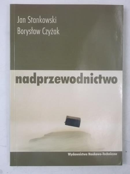 Stankowski Jan - Nadprzewodnictwo