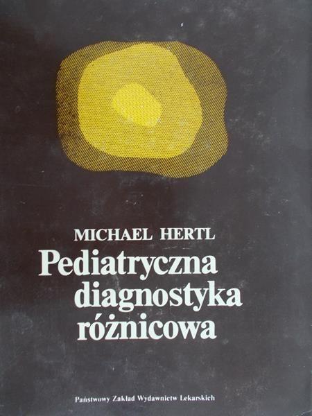 Hertl Michael - Pediatryczna diagnostyka różnicowa