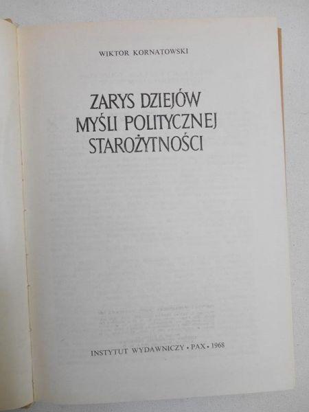 Kornatowski Wiktor - Zarys dziejów myśli politycznej starożytności