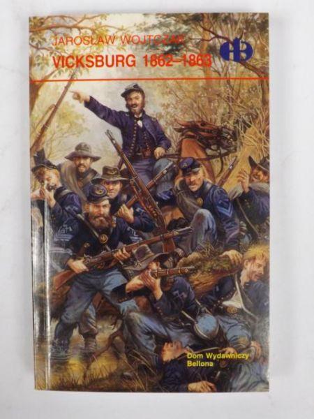 Wojtczak Jarosław - Vicksburg 1862-1863