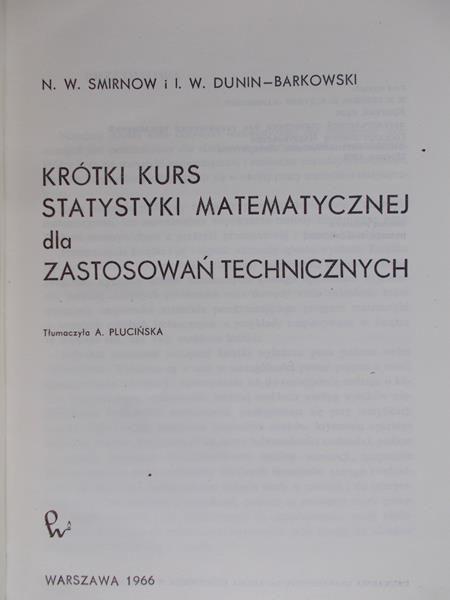 Smirnow N. W. - Krótki kurs statystyki matematycznej dla zastosowań technicznych