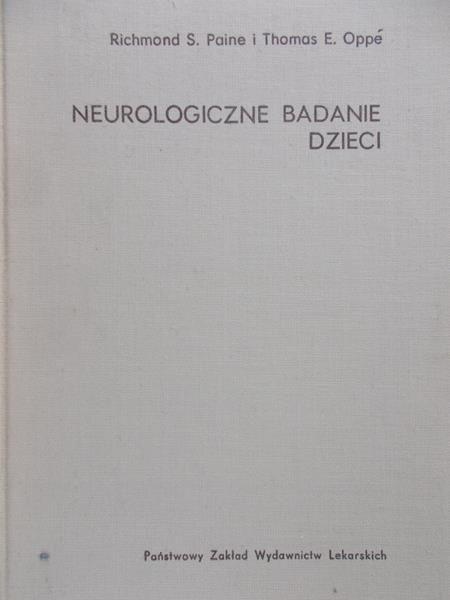 Paine Richmond S. - Neurologiczne badanie dzieci