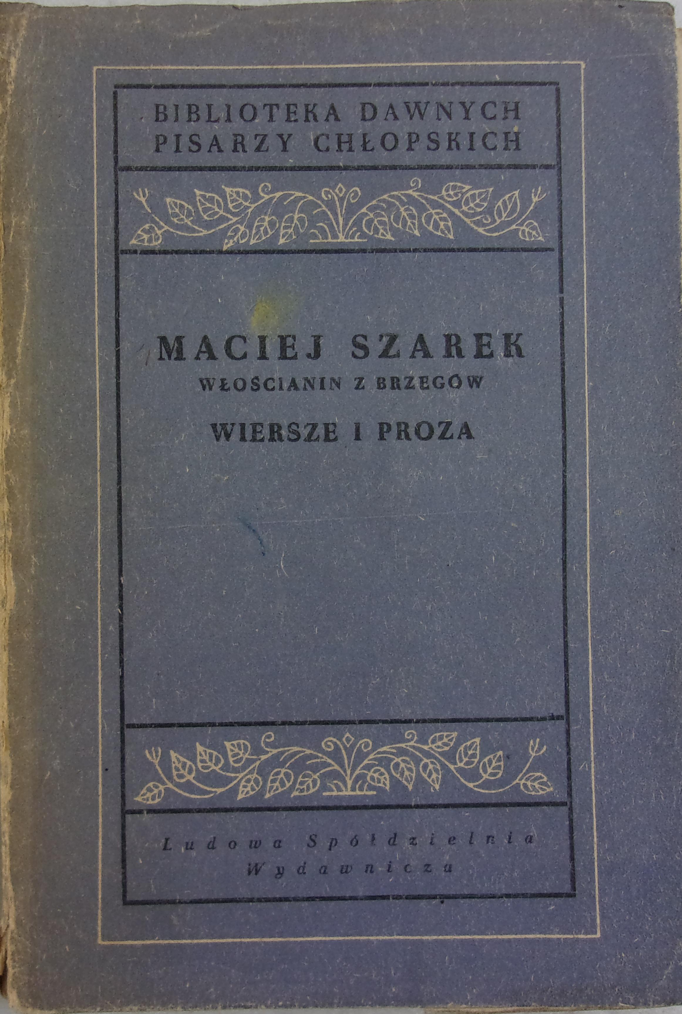 Wiersze I Proza Maciej Szarek 3000 Zł Tezeuszpl