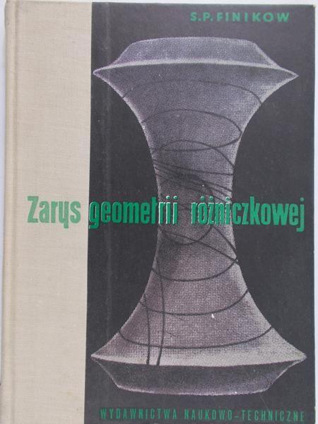 Finikow S. P. - Zarys geometrii różniczkowej