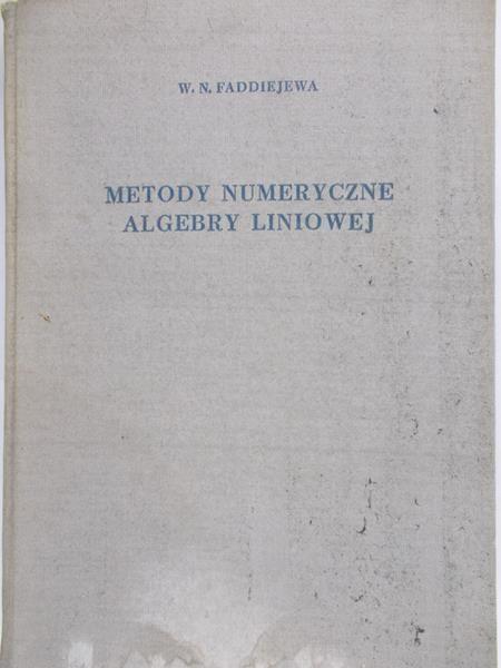 Faddeeva W. N. -  Metody numeryczne algebry liniowej